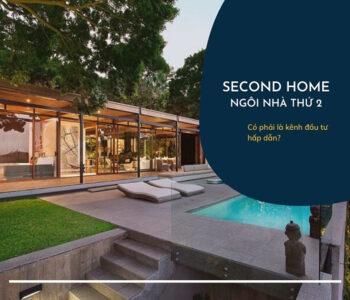 Second home là gì ? Những lưu ý cần biết khi đầu tư Second homes?